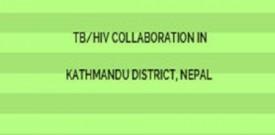 TB/HIV Collaboration in Kathmandu district, Nepal
