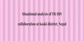 Situational analysis of TB/HIV collaboration at Kaski district, Nepal