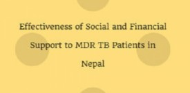 Effectiveness of Social and Financial Support to MDR TB Patients in Nepal